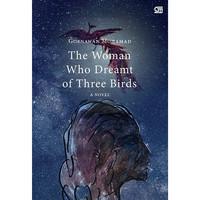 Novel The Woman Who Dreamt of Three Birds oleh Goenawan Mohamd - ORI