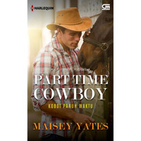 Part Time Cowboy (Koboi Paruh Waktu) by Maisey Yates
