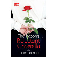 The Tycoon`s Reluctant Cinderella by THERESE BEHARRIE