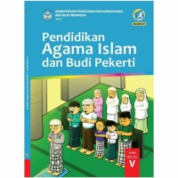 Buku Siswa PENDIDIKAN AGAMA ISLAM & BUDI PEKERTI 5 SD REVISI 2017