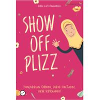 Buku SHOW OFF PLIZZ