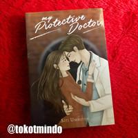 Novel MY PROTECTIVE DOCTOR (Siti Umrotun)