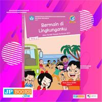 Buku Tematik Siswa K13 Kelas 2 Tema 2 Bermain di Lingkunganku Revisi 2