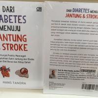 Dari Diabetes Menuju Jantung & Stroke Hans Tandra Petunjuk praktis men