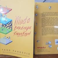 Muda Berdaya Karya Raya Fahd Pahdepie Jurnal perjuangan melewati krisi