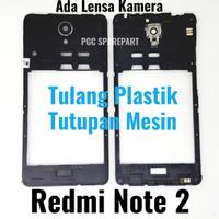 ORI Copotan Tulang Plastik Tengah Xiaomi Redmi Note 2 Ada Lensa Kamera