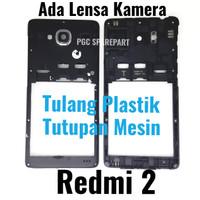 ORI Copotan Tulang Plastik Tengah Xiaomi Redmi 2 - Ada Lensa Kamera
