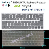 Keyboard Protector ACER Swift 3 AIR SF313-51 - KAKAY Premium TPU Clear