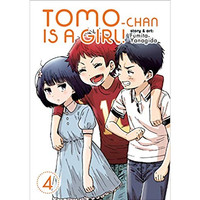 Tomo-chan is a Girl! Vol. 4