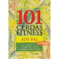 Buku 101 Cerdas Fitness. Plus DVD. Ade Rai.