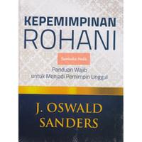 Kepemimpinan Rohani. J. Oswald Sanders.