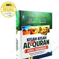 Kisah-Kisah Dalam Al-Quran Versi Tadabbur
