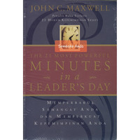 The 21 Most Powerful Minutes In A Leader's Day. John C Maxwell.