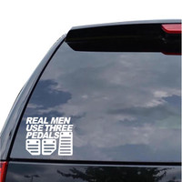 Sticker Decal Real Men Use Three Pedals