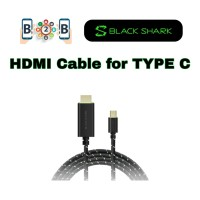 BLACK SHARK HDMI CABLE - KABEL HDMI UNTUK TYPE C
