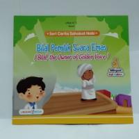 Buku Cerita Sahabat Nabi - Bilal Pemilik Suara Emas