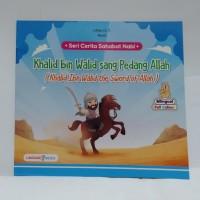 Buku Cerita Sahabat Nabi - Khalid Bin Walid Sang Pedang Allah