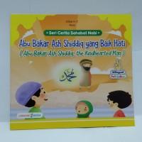 Buku Cerita Sahabat Nabi - Abu Bakar Ash Shiddiq Yg Baik Hati