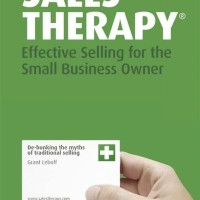Sales Therapy. Effective Selling for the Small Business Owner
