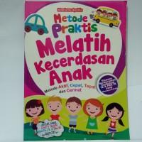 Buku Anak - Metode Praktis Melatih Kecerdasan Anak