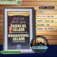 Fadhlul Islam Keutamaan Islam - Nawaqidhul Islam 10 Pembatal Keislaman