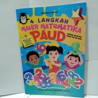 Buku Anak - 4 Langkah Mahir Matematika PAUD