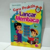 Buku Anak - Cara Praktis Lancar Membaca