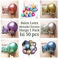 Balon Latex Chrome 1 PACK / Balon Chrome / Balon Metalik Chrome