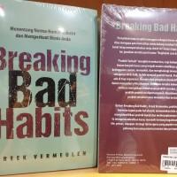 Breaking Bad Habits Freek Vermeulen Menentang norma industri dan bisni