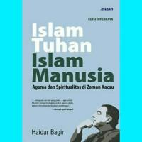 Islam Tuhan, Islam Manusia