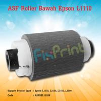 ASF Roller Bawah Epson L1110 L3110 L3150 L5190 Penarik Kertas Printer