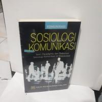 Sosiologi Komunikasi by Burhan Bungin