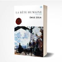 La Bete Humaine (Hati Iblis) - Emile Zola