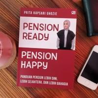 Pension Ready Pension Happy Prita Hapsari Panduan pensiun lebih dini