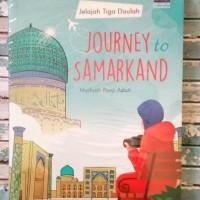 Journey To Samarkand by Marfuah Panji Astuti Jelajah tiga daulah