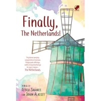 Finally, The Netherlands! - Fitria Sawardi & Irham Aladist