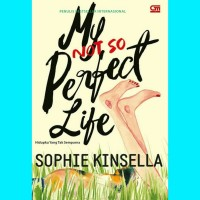 My Not So Perfect Life - Sophie Kinsela