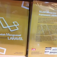 Mudah Menguasai Framework Laravel oleh Yudho Yudhanto dan Helmi Adi