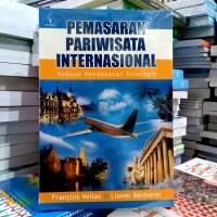 PEMASARAN PARIWISATA INTERNASIONAL SEBUAH PENDEKATAN STRATEGIS