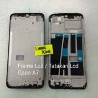 Frame lcd oppo A7 / Tatakan lcd Oppo A7