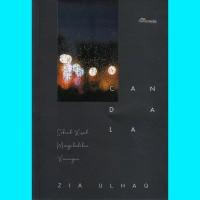 Candala - Zia Ulhaq