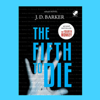 The Fifth To Die - J.D. Barker