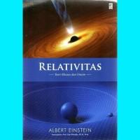 Relativitas : Teori Khusus Dan Umum - Albert Einstein