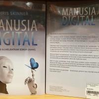 Manusia Digital Revolusi 4.0 melibatkan semua orang by Chris Skinner