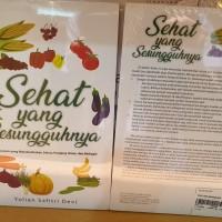 Sehat Yang Sesungguhnya Bagi yang sehat panjang umur Yulian Safitri de