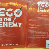 Ego Is The Enemy oleh Ryan Holiday