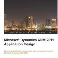 Microsoft Dynamics CRM 2011 Application Design (BUKU CETAK)