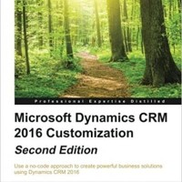 Microsoft Dynamics CRM 2016 Customization (BUKU CETAK)
