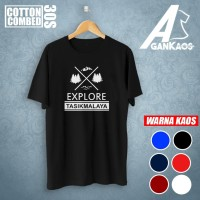 Kaos Explore Tasikmalaya Distro Cotton Combed 30So