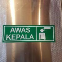 SIGN STIKER K3 SAFETY AWAS KEPALA 10 X 30CM